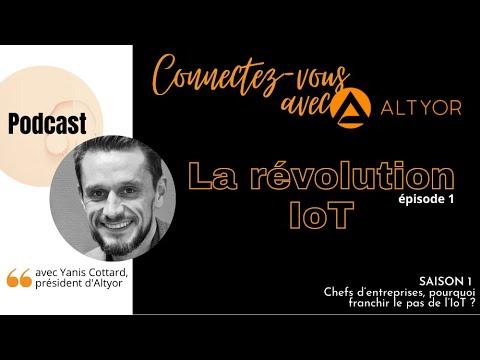 [PODCAST] S1-Episode 1 : La révolution IoT